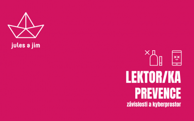 Lektor/ka prevence na školách (závislosti a kyberprostor)